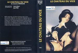 Le Chateau Du Vice / Порочный Замок (Joanna Morgan, Europrodis / Socai) [1985 г., All Sex,Classic, VHSRip]